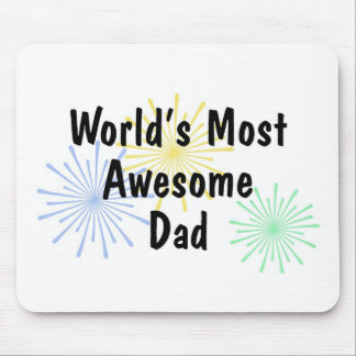 World s Most Awesome Dad Mousepad