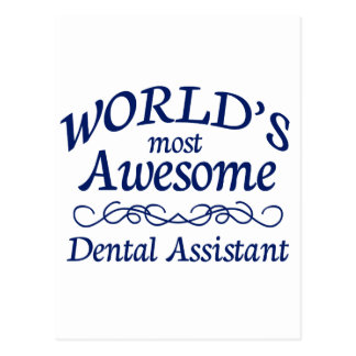 World s Most Awesome Dental Assistant Postcards