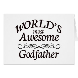 World s Most Awesome Godfather Greeting Card