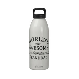 World s Most Awesome Granddad Reusable Water Bottles