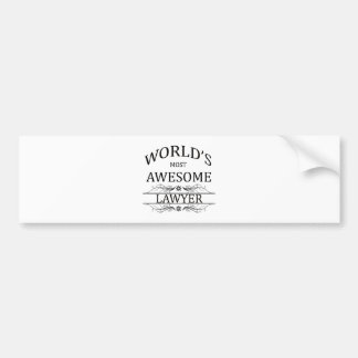 World s Most Awesome Lawyer Bumper Sticker