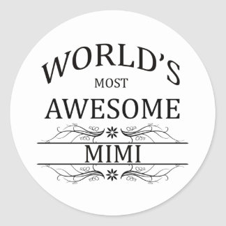 World s Most Awesome Mimi Round Stickers