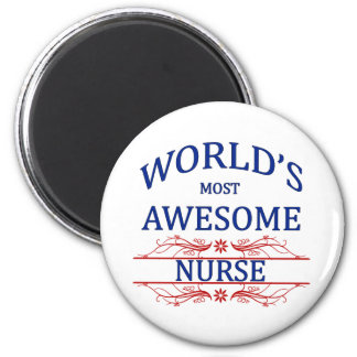 World s Most Awesome Nurse Magnet