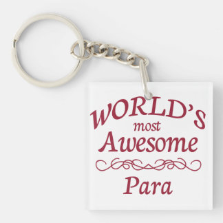 World s Most Awesome Para Acrylic Key Chain