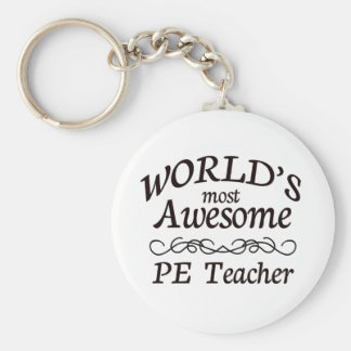 World s Most Awesome PE Teacher Key Chain