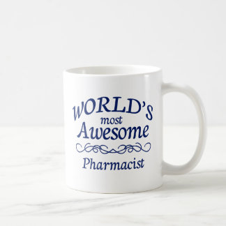 World s Most Awesome Pharmacist Mugs