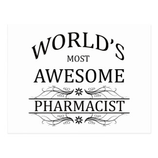 World s Most Awesome Pharmacist Postcard