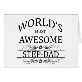 World s Most Awesome Step-Dad Cards