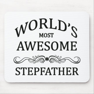 World s Most Awesome Stepfather Mousepad