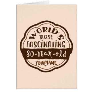 World s Most Fascinating 80-Year-Old Brown Peach Greeting Cards