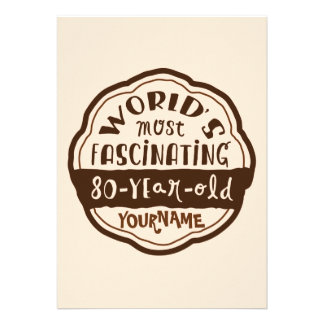 World s Most Fascinating 80-Year-Old Brown Peach Custom Invitations