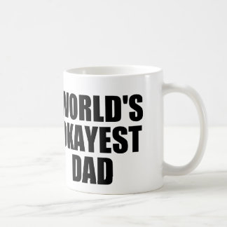 World s Okayest Dad Mugs