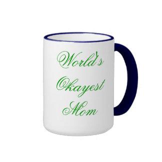 World s Okayest Fancy Mom Mugs