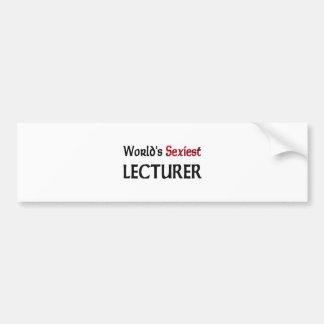 World s Sexiest Lecturer Bumper Sticker