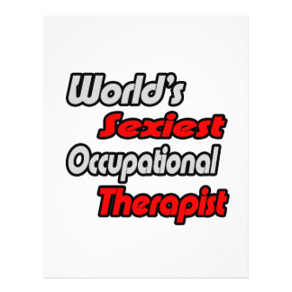 World s Sexiest Occupational Therapist Custom Flyer