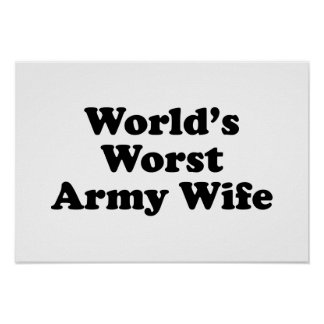 World s Worst Army Wife Posters