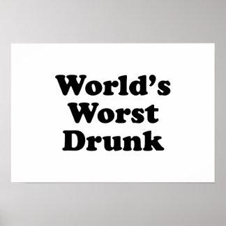 World s Worst Drunk Print