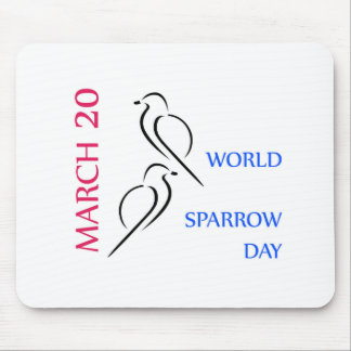World sparrow day March 20 Mouse Pad