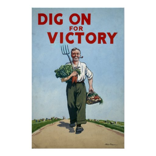 world war ii poster   dig for victory zazzle