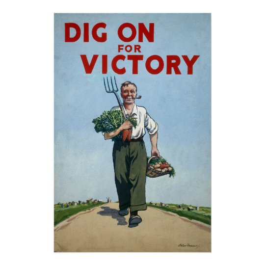 World War II poster - Dig For Victory