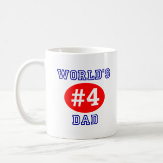 World's #4 Dad Coffee Cup