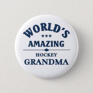World's amazing hockey grandma 6 cm round badge