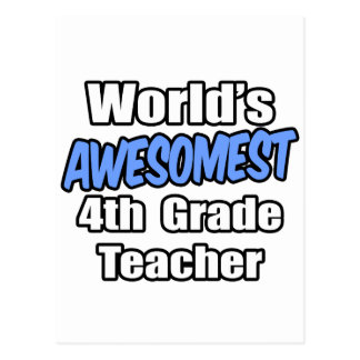 World's Awesomest 4th Grade Teacher Postcard