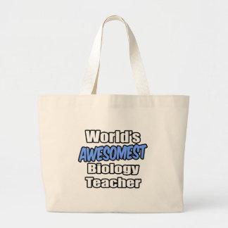 World's Awesomest Biology Teacher Large Tote Bag