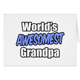 World's Awesomest Grandpa Cards