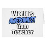 World's Awesomest Gym Teacher