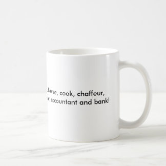 World's Awesomest Mom! ...Nurse, cook, chaffeur... Mugs