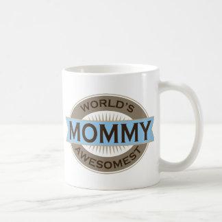 Worlds Awesomest Mommy Coffee Mugs