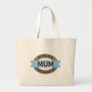 Worlds Awesomest Mum Tote Bags