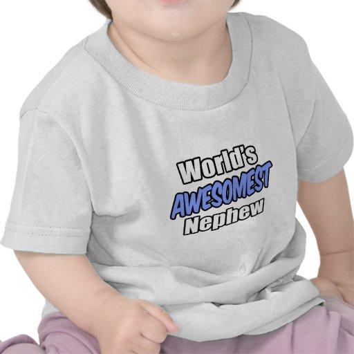 World's Awesomest Nephew T Shirt