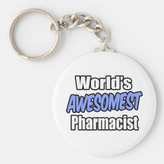 World's Awesomest Pharmacist Key Ring