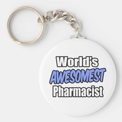 World's Awesomest Pharmacist Keychains