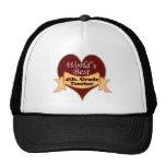 World's Best 4th. Grade Teacher Mesh Hats