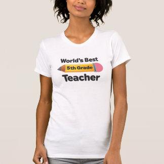 Worlds Best 5th Grade Teacher Pencil Tee Shirt