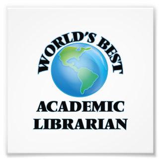 World's Best Academic Librarian Photo Print