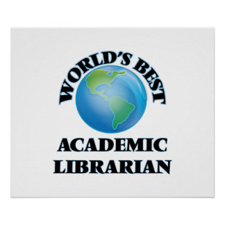 World's Best Academic Librarian Poster