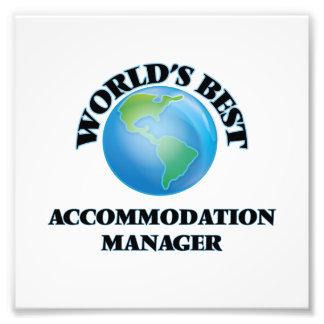 World's Best Accommodation Manager Art Photo