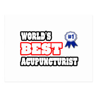 World's Best Acupuncturist Postcard
