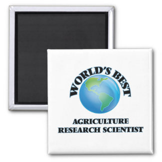 World's Best Agriculture Research Scientist Fridge Magnets
