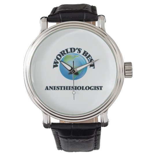 World's Best Anaesthesiologist Wrist Watches