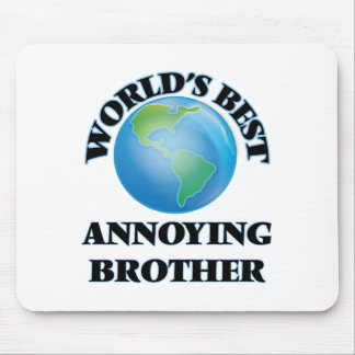 World's Best Annoying Brother Mouse Pad