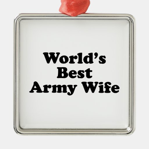 World's Best Army Wife Ornament