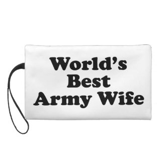 World's Best Army Wife Wristlet Clutches
