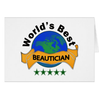 World's Best Beautician Card