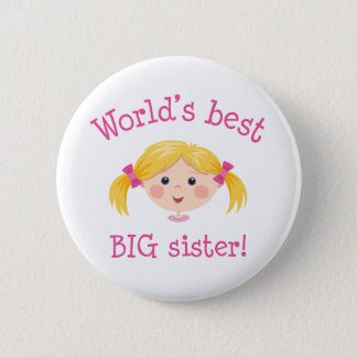 Worlds best big sister - blond hair 6 cm round badge