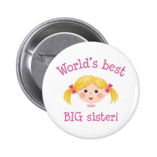 Worlds best big sister - blond hair 6 cm round badge